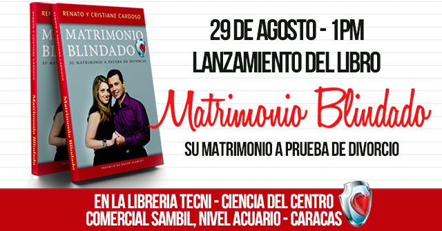 Lanzamiento de Matrimonio Blindado en Venezuela